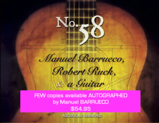 No. 58: Manuel Barrueco, Robert Ruck, & a Guitar